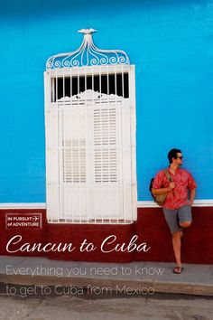 Cancun to Cuba - Everything You Need to Know to Get to Cuba from Mexico