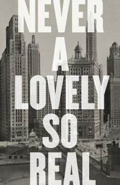 "Read ""Never a Lovely So Real: The Life and Work of Nelson Algren"" by Colin Asher available from Rakuten Kobo. ""Easily the best biography of the great Nelson Algren, and an extraordinary book in its own right. Michael Morris, Don Delillo, Thomas Wolfe, Visit Chicago, Best Book Covers, National Book Award, Visit France, Book Cover Design, Book Design"