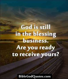 god is blessing me | God is still in the blessing business