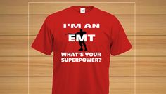 ***Limited Time Only - Ending 12 April 2015 - South Africa only!EMTs are heroes!  This t-shirt celebrates the power of EMTs. For men and women - available in many styles, colours and sizes, including vests and hooded sweatshirts. Also makes a great gift!Starting at R160! Limited Time! Order Yours Now!