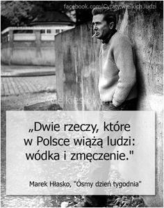 Dwie rzeczy, które w Polsce wiążą ludzi…