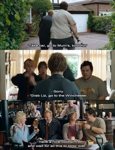 """Shaun of the Dead.""""We take car, go to Mum's, kill Phil """"Sorry """". grab Liz, go to The Winchester . Geek Movies, Zombie Movies, Horror Movies, Cult Movies, Movies Showing, Movies And Tv Shows, Simon Pegg, Zombie Girl, Dead Zombie"""
