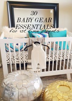 30 Baby Gear Essentials for First Time Parents