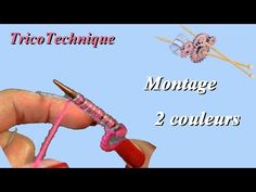 Tuto Tricot : Montage 2 couleurs - YouTube