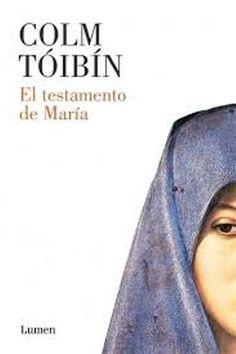 El Testamento de María / Colm Tóibín