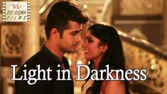 Light in Darkness - A Love Story | Romantic Short Film | Six Sigma Films