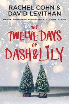 Told in alternating chapters, a holiday-themed Dash and Lily romance is set during the 12 days before Christmas as the young couple joins a group traveling to Manhattan in order to recapture the magic of the season for Lily, who is struggling with a loved one's illness.