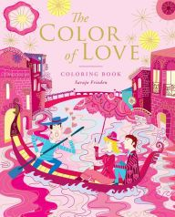 The Color of Love illustrations by Sarajo Frieden