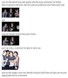 LUKE IS THE SWEETEST PERSON EVER LIKE I DONT EVEN KNOW>> except the first one, he was shoving Mikey away, lol.