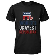 World's Okayest Republican Funny Political Red White Blue T-Shirt for Men