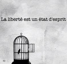 La liberté est un état d'esprit. .. Source : https://www.facebook.com/Contrepoints?fref=photo