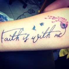 Faith Is With Me :: Dandelion & Birds Tattoo