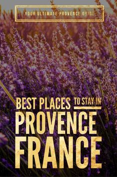 Looking for the best places to stay in Provence, France? Provence is an incredible destination with so much to offer every visitor. Find the best place to stay in Provence - in our ultimate guide to Provence France 3, Visit France, Provence France, South Of France, Aix En Provence, Europe Destinations, Europe Travel Tips, European Travel, Travel Guides