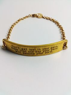 Don't Get Lost In Your Pain Bracelet