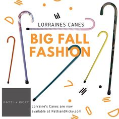 Lorraine' Canes specializes in unique, fashionable, hand-painted walking canes for people of all walks of life. Show off your individual personality with one of our canes made just for you!