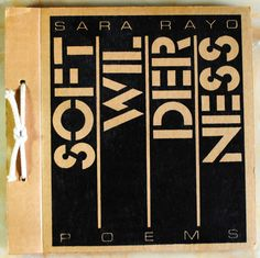 Soft Wilderness by Sara Rayo Poems in English by TopNotchCurator