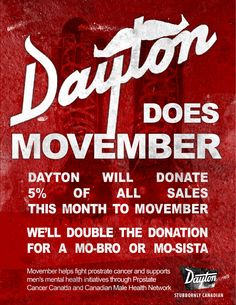 ff16ed06 Dayton Boots will donate 5% of all sales in November 2012 to Movember.  Double