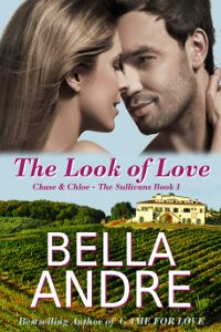The Look of Love by Bella Andre (Sullivans #1)