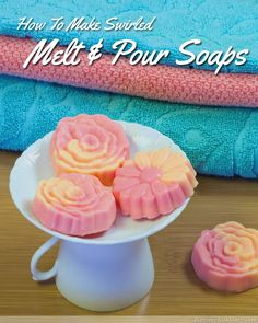How to Make Swirled Melt and Pour Soaps - a fun craft idea for homemade gifts