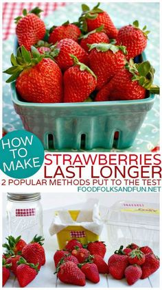 How to make Strawberries Last Longer - 2 Popular Pinterest Methods Put to the Test. The winner kept strawberries fresh for nearly 3 weeks! #StrawberrySeason #StrawberryTime