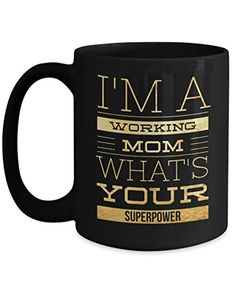 Birthday Gifts For Mom - Mommy Daughter Coffee Mugs - 11 Oz Black Cup - I Am A Working Mom What's Your Superpower Presents For Boyfriend, Birthday Gifts For Boyfriend, Mom Birthday Gift, Boyfriend Gifts, Trending Christmas Gifts, Christmas Gifts For Friends, Gifts For Teens, Gifts For Dad, Personalized Ceramic Coffee Mugs
