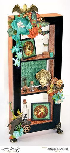 Curio cabinet made with G45's   Staples Window Shadow Box and  Steampunk Debutante.