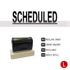 SCHEDULED, Pre-Inked Office Stamp, 761914-E