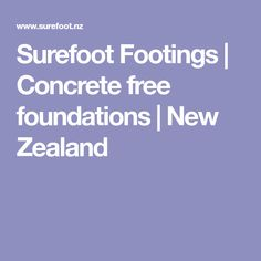 Surefoot Footings | Concrete free foundations | New Zealand