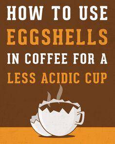 How To Use Eggshells In Coffee For A Less Acidic Cup Iced Drinks