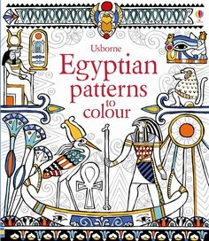 "Egyptian patterns to colour"" at Usborne Children's Books"