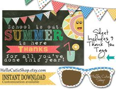 INSTANT DOWNLOAD - Teacher Appreciation/ School is out, SUMMER is here Thank You tag Printables for End of Year Gifts, Favorite Teacher by HelloCutieShop on Etsy https://www.etsy.com/listing/190387174/instant-download-teacher-appreciation