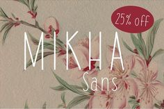 Mikha Sans by Eurotypo on @creativemarket