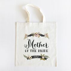 Mother of the bride tote...one for mother of the groom too.