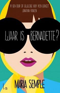 (B)(2012) Tip van Tessa, 2x gelezen, 5*: Waar is Bernadette? - Maria Semple https://tessaheitmeijer.com/2016/05/13/in-de-herhaling-waar-is-bernadette/