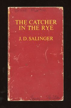 """""""The Catcher in the Rye"""" by J.D. Salinger"""