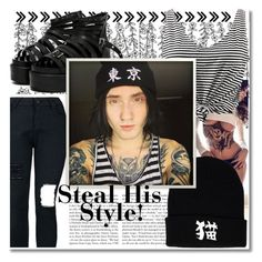 """""""Steal His Style! - Denis Stoff #2"""" by isabeldizova ❤ liked on Polyvore featuring Kershaw, WithChic, StreetStyle, denim, Boots and rock"""