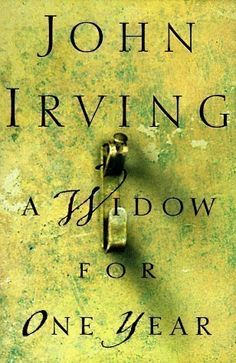 A Widow for One Year: A Novel (Hardcover) by John Irving (Author)