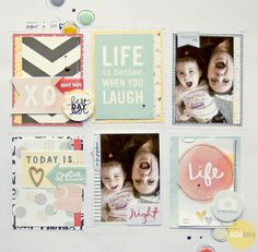 Life Is Better When You Laugh, by Nicole Nowosad. Great grid pattern to use up scraps or 3x4 project life cards