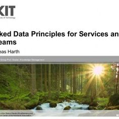 Linked Data Principles for Services and Streams Andreas HarthInstitute AIFB, Group Prof. Studer, Knowledge Management KIT – University of the State of Baden. http://slidehot.com/resources/sti-summit-2011-linked-data-services-streams.26018/