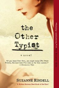 The Other Typist: A Novel by Suzanne Rindell | 9780425268421 | Paperback | Barnes & Noble