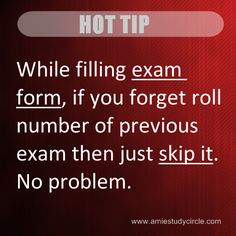 If you forget roll number of previous AMIE exams while filling exam form....
