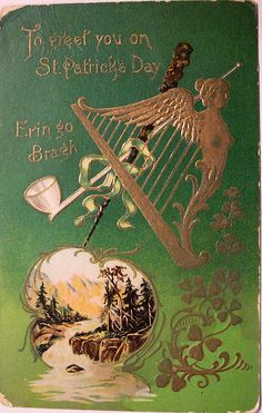 To greet you on St. Patrick's Day, Erin Go Bragh. St Patrick's Day, St Patricks Day Cards, Happy St Patricks Day, Saint Patricks, Vintage Greeting Cards, Vintage Postcards, Celtic Signs, Erin Go Bragh, Irish Blessing