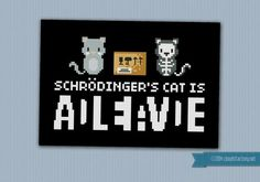 Schrödinger's Cat is...  by cloudsfactory