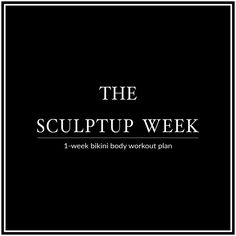 Bikini Body Sculpt Up Week