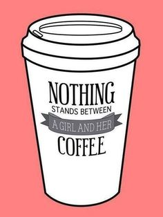 Lol, nothing stands between a girl and her coffee ☕️