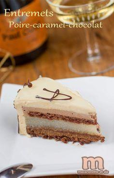 Entremets Poire-caramel-chocolat ou le Michou - Macaronette et cie Mousse Cake, Something Sweet, Vanilla Cake, Tiramisu, Oreo, Baking Recipes, Cheesecake, Chocolate, Ethnic Recipes