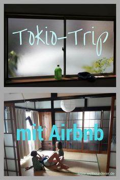 Japanisch wohnen mit Airbnb ist eine tolle Idee, vor allem wenn man mit Kindern nach Tokio reist.