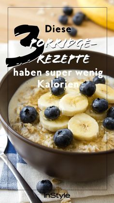 Lose weight with the right breakfast: these 3 porridge recipes are super low in calories-Abnehmen mit dem richtigen Frühstück: diese 3 Porridge-Rezepte haben super wenig Kalorien Porridge is a delicious start to the day and can … - No Calorie Foods, Low Calorie Recipes, Breakfast Recipes, Snack Recipes, Breakfast Healthy, Breakfast Ideas, Porridge Recipes, Salud Natural, Cream Recipes