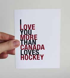 I Love You More Than Canada Loves Hockey, Red and Black, greeting card