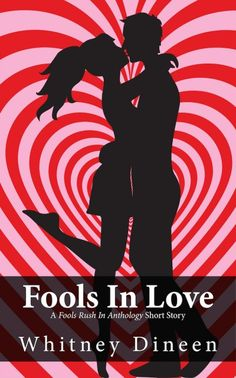 Fools in Love - Your Funny Valentines: 43 FREE Chick Lit, Romantic Comedy, and Romance eBooks